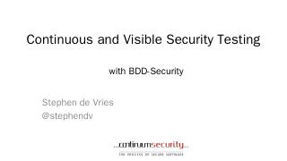 Continuous-and-Visible-Security-Testing-with-...