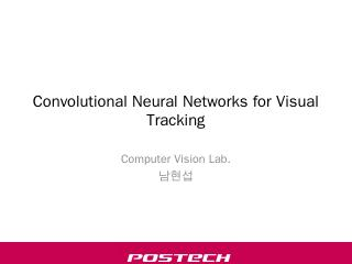 Convolutional Neural Network for Visual Track...