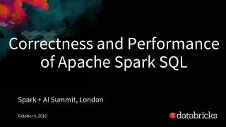 correctness and performance of apache spark sql