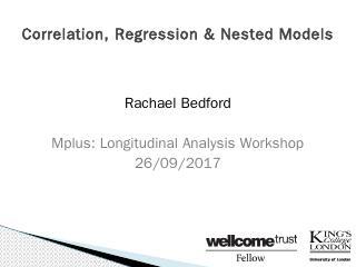 Correlation, Regression & Nested Models (PPTX)