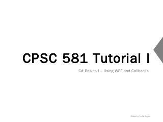 CPSC 481 Tutorial 7