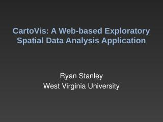 Creating a Web-based Exploratory Spatial Data...
