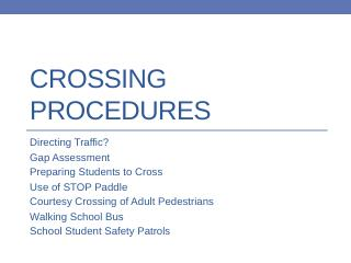 Crossing Procedures - NJ Safe Routes to School