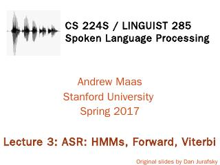 CS 224S Speech Recognition and Synthesis - St...