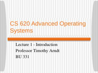 CS 620 Comparative Operating Systems Interfaces