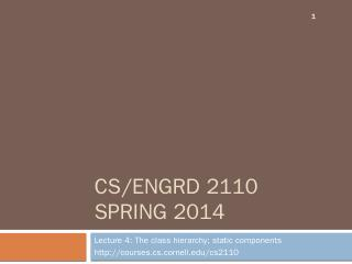 CS/ENGRD 2110 - Courses
