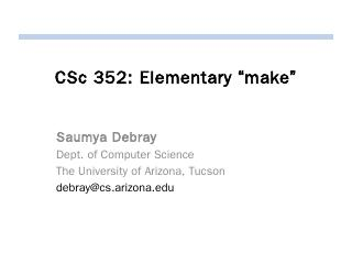 CSc 352: Systems Programming & Unix - Arizona...