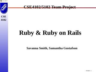 CSE 4102 CSE4102/5102 Team Project Ruby & Rub...