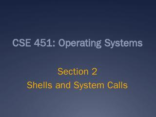 CSE 451 Section 1