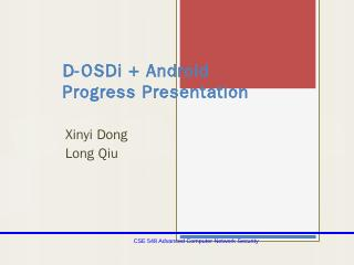 D-OSDi + Android Progress Presentation - DOSG...