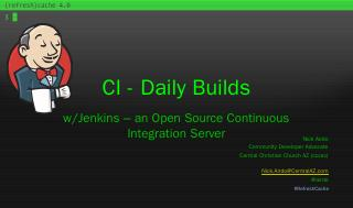 Daily Builds w/Jenkins