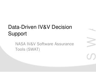 Data-Driven IV&V Decision Support - Nasa