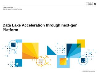 Data Lake Acceleration through next-gen Platf...