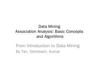 Data Mining Association Analysis: Basic Conce...