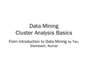 Data Mining Cluster Analysis Basics - UTC.edu
