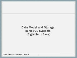 Data Model and Storage in NoSQL Systems (Bigt...
