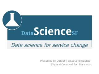 Data Science - DataSF