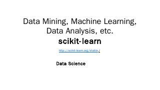 Data Science scikit-learn Machine Learning in...