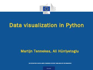 Data visualization in Python Martijn Tennekes...