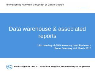 Data warehouse and associated reports - unfccc