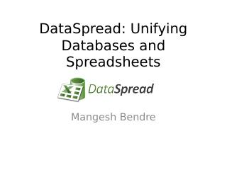 DataSpread: Unifying Databases and Spreadsheets