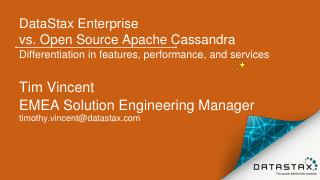 DataStax Enterprise  vs. Open Source Apache C...