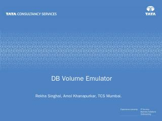 DbVolumeEmulator-submitted.pptx - CMG India