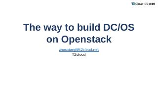 DC/OS Architecture DC/OS Architecture Who use...