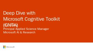 Deep dive with Microsoft Cognitive Toolkit
