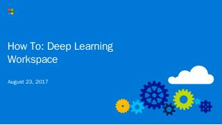 Deep Learning Workspace - Microsoft Open Source