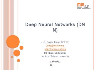 Deep Neural Networks (DNN)