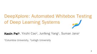 DeepXplore: Automated Whitebox Testing of Dee...