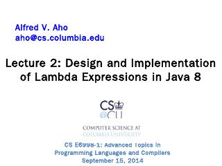 Design and Implementation of Lambdas in Java ...