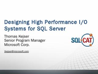 Designing I/O systems for SQL Server - SQLBits