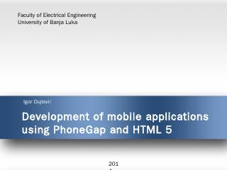 Development of mobile applications using Phon...