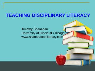 Disciplinary Literacy - Shanahan on Literacy