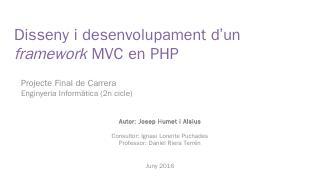 Disseny i desenvolupament dun framework MVC e...