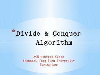Divide & Conquer Algorithm
