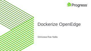 Dockerize OpenEdge - PUG Challenge Americas