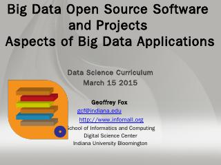 Download PPT - Big Data & Open Source Softwar...