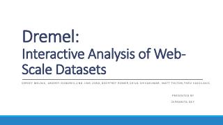 Dremel: Interactive Analysis Of Web-Scale Dat...