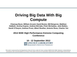 Driving Big Data With Big Compute - MIT