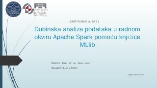 Dubinska analiza podataka u radnom okviru Apa...