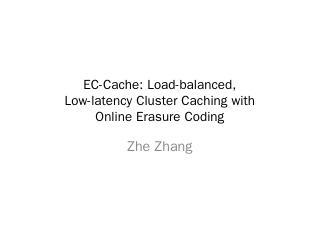 EC-Cache - UNL CSE