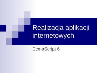 ECMAScript 6.0