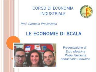economie di scala - Carmelo Provenzano