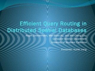 Efficient Query Routing in Distributed Spatia...