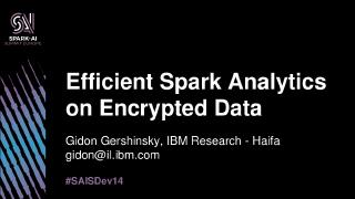 efficient spark analytics on encrypted data