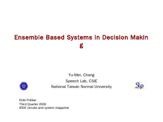 Ensemble Based Systems in Decision Making