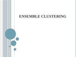 Ensemble Clustering - MSU CSE